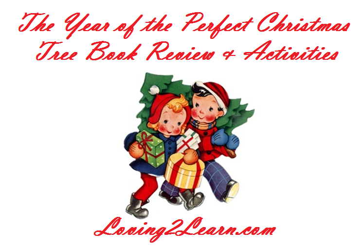 the year of the perfect christmas tree book activities review - The Year Of The Perfect Christmas Tree